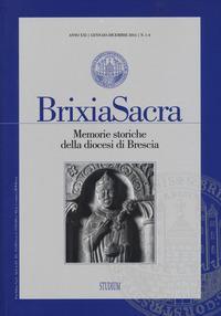 Brixia Sacra. Memorie storiche della diocesi di Brescia (2016) vol. 1-4