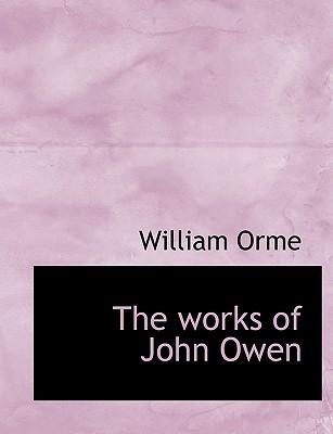 The works of John Ow...