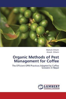 Organic Methods of Pest Management for Coffee