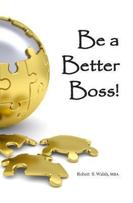 Be a Better Boss