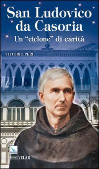 Ludovico da Casoria «un ciclone di carità»