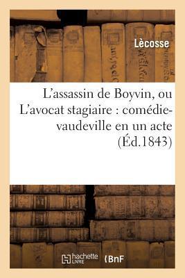 L'Assassin de Boyvin, Ou l'Avocat Stagiaire