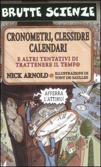 Cronometri, clessidre, calendari e altri tentativi di trattenere il tempo
