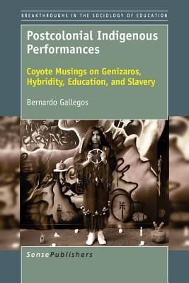 Postcolonial Indigenous Performances