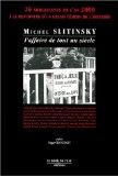 Michel Siltinsky, l'affaire de tout un siècle