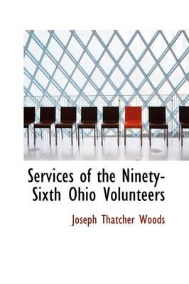 Services of the Ninety-Sixth Ohio Volunteers