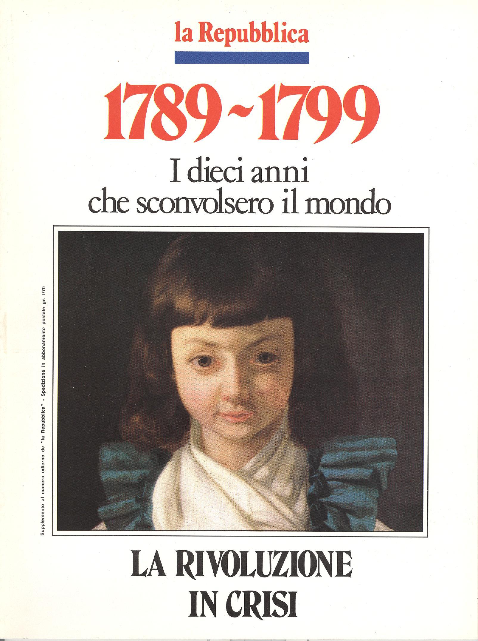 1789-1799 I dieci anni che sconvolsero il mondo - Vol. 5