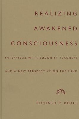 Realizing Awakened Consciousness