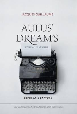 Aulus' Dream's Letter to His Mother