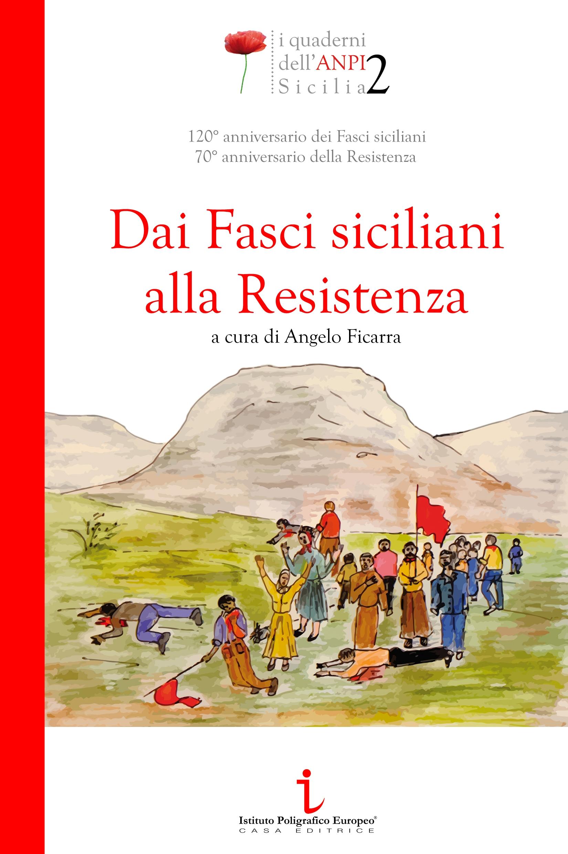 Dai fasci siciliani alla Resistenza