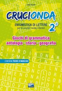 Crucionda. Enigmistica di lettere. Giochi di grammatica, antologia, storia, geografia. Per la Scuola media. Con audiolibro