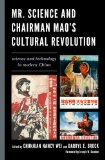 Mr. Science and Chairman Mao's Cultural Revolution