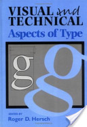 Visual and Technical Aspects of Type