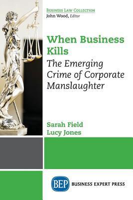 When Business Kills