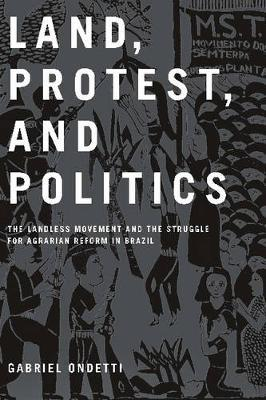 Land, Protest and Politics