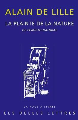La Plainte De La Nature De Planctu Naturae