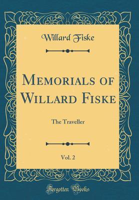 Memorials of Willard Fiske, Vol. 2