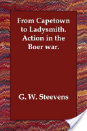 From Capetown to Ladysmith. Action in the Boer War.