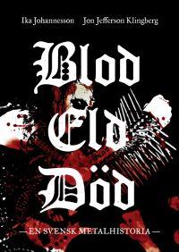 Blod Eld Död