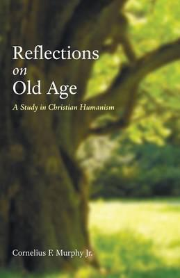 Reflections on Old Age