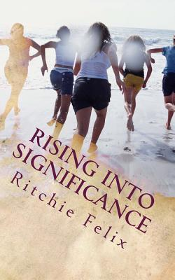 Rising into Significance