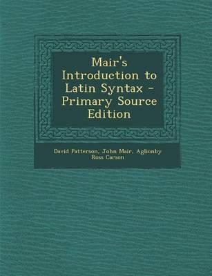 Mair's Introduction to Latin Syntax
