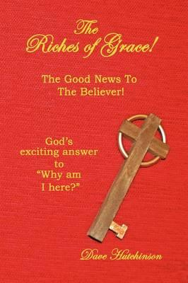 The Riches of Grace!