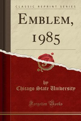 Emblem, 1985 (Classic Reprint)