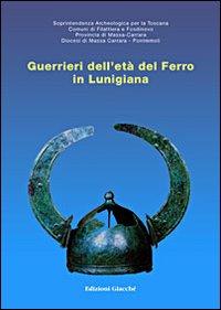 Guerrieri dell'età del ferro in Lunigiana