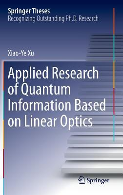 Applied Research of Quantum Information Based on Linear Optics