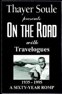 On the road with travelogues, 1935-1995