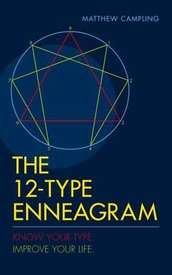 The 12-Type Enneagram