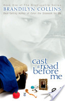 Cast a Road Before Me