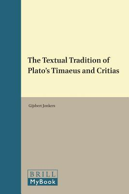 The Textual Tradition of Plato's Timaeus and Critias