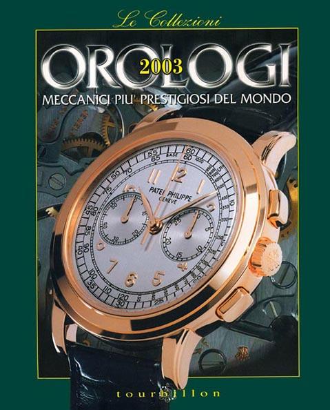 Orologi meccanici più prestigiosi del mondo n. 18