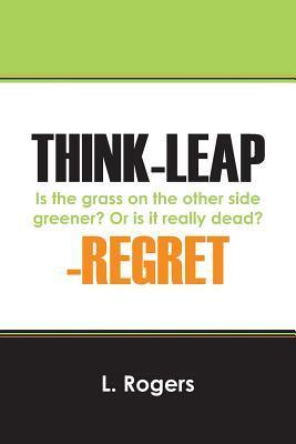 Think-Leap-Regret
