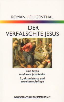 Der verfälschte Jesus