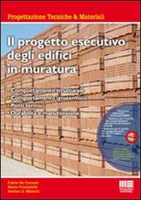 Il progetto esecutivo degli edifici in muratura. Con CD-ROM