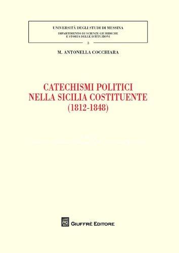 Catechismi politici nella Sicilia costituente (1812-1848)