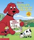 Clifford's Big Day On The Farm