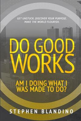 Do Good Works