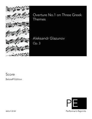 Overture No. 1 on Three Greek Themes