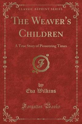 The Weaver's Children