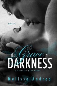 The Grace in Darkness