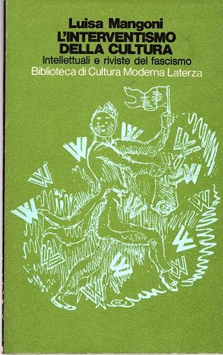 L'interventismo della cultura