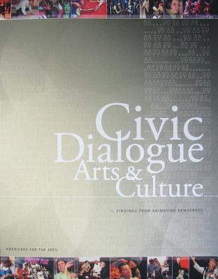 Civic Dialogue, Arts And Culture