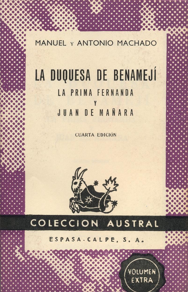 La duquesa de Benamejí - La prima Fernanda - Juan de Mañara