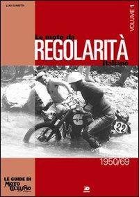 Le moto da regolarità italiane. Ediz. illustrata