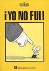 Yo No Fui/ It wasn't...