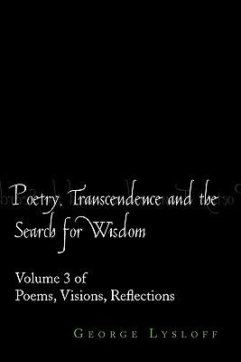 Poetry, Transcendence and the Search for Wisdom